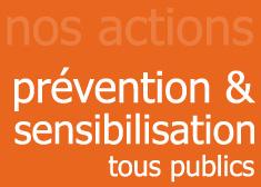 Prévention et sensibilisation